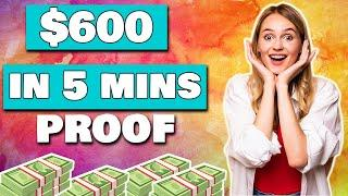 NEW APP That PAYS You $600 In 5 MINUTES *No Work* (Make Money Online)