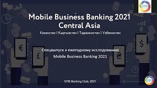 Mobile Business Banking 2021. Центральная Азия