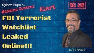 Mission Control: FBI Watchlist/ NO Fly List Data Leak/ Data Breach