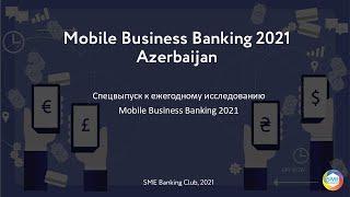 Mobile Business Banking 2021. Азербайджан